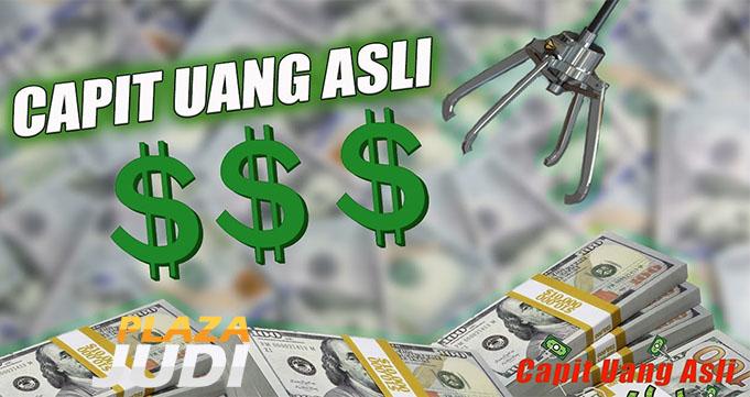 Keseruan Main Capit Uang Asli Online Untuk Saat Ini